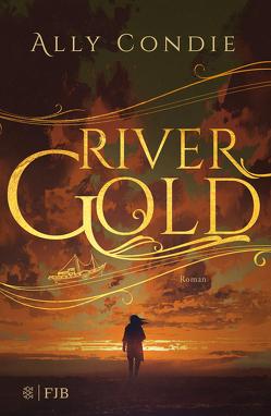 Rivergold von Condie,  Ally, Schaefer,  Stefanie