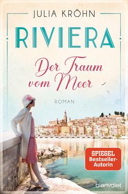 Riviera – Der Traum vom Meer von Kröhn,  Julia