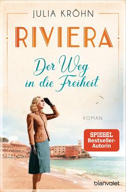 Riviera – Der Weg in die Freiheit von Kröhn,  Julia