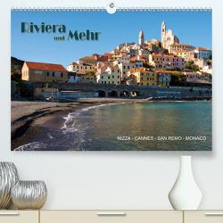 Riviera und Mehr – Nizza, Cannes, San Remo, Monaco (Premium, hochwertiger DIN A2 Wandkalender 2021, Kunstdruck in Hochglanz) von Koch,  Hermann