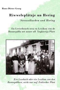 Riwweleplätzje un Hering von Georg,  Hans-Dieter