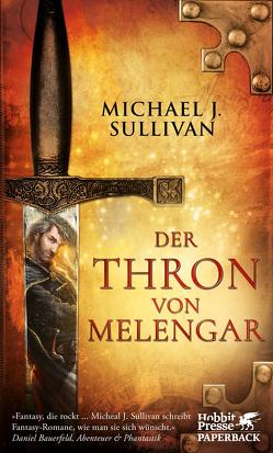Riyria / Der Thron von Melengar von Holfelder-von der Tann,  Cornelia, Sullivan,  Michael J.