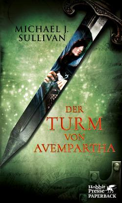 Riyria / Der Turm von Avempartha von Ströle,  Wolfram, Sullivan,  Michael J.