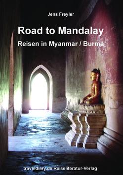 Road to Mandalay von Freyler,  Jens, Kasten,  Frank