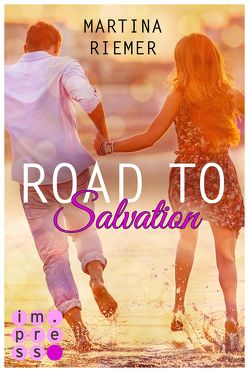 Road to Salvation (Herzenswege 3) von Riemer,  Martina