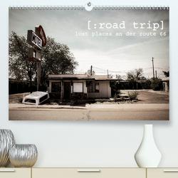road trip. lost places an der route 66. (Premium, hochwertiger DIN A2 Wandkalender 2021, Kunstdruck in Hochglanz) von kunst.,  kommando: