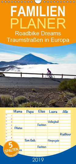 Roadbike Dreams. Traumstraßen in Europa – Familienplaner hoch (Wandkalender 2019 , 21 cm x 45 cm, hoch) von Schanze,  Ralf