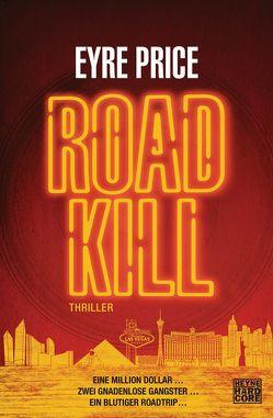 Roadkill von Ingwersen,  Jörn, Price,  Eyre