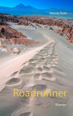 Roadrunner von Roth,  Alauda
