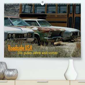 Roadside USA – Die guten Jahre sind vorbei (Premium, hochwertiger DIN A2 Wandkalender 2021, Kunstdruck in Hochglanz) von Deutschmann aka. HaunZZ,  Hans
