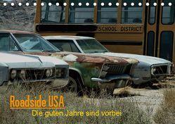 Roadside USA – Die guten Jahre sind vorbei (Tischkalender 2019 DIN A5 quer) von Deutschmann aka. HaunZZ,  Hans