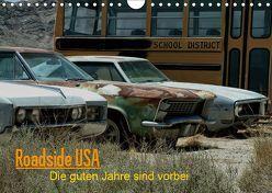 Roadside USA – Die guten Jahre sind vorbei (Wandkalender 2019 DIN A4 quer) von Deutschmann aka. HaunZZ,  Hans