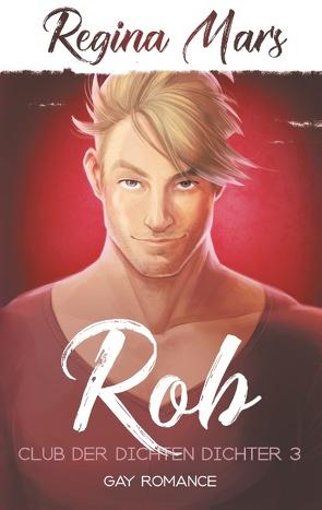 Rob von Mars,  Regina