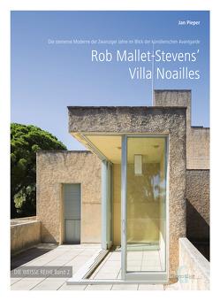 Rob Mallet-Stevens' Villa Noailles von Jan,  Pieper
