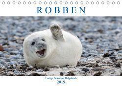 Robben – Lustige Bewohner Helgolands (Tischkalender 2019 DIN A5 quer) von Orth,  Egid