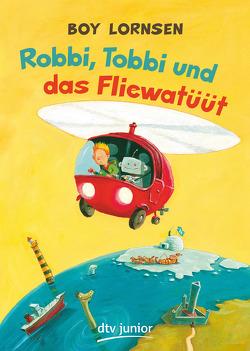 Robbi, Tobbi und das Fliewatüüt von Lornsen,  Boy, Tripp,  F J