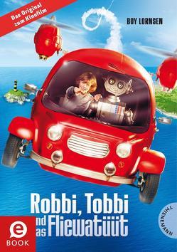 Robbi Tobbi und das Fliewatüüt von Lornsen,  Boy, Tripp,  F J