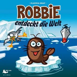 Robbie entdeckt die Welt von Graf,  Claudia, Köninger,  Matthias, Menke,  Karl R