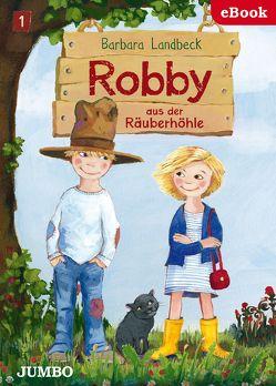 Robby aus der Räuberhöhle von Landbeck,  Barbara