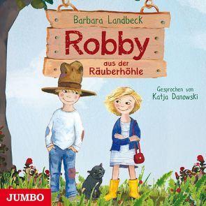 Robby aus der Räuberhöhle [1] von Danowski,  Katja, Landbeck,  Barbara