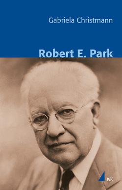 Robert E. Park von Christmann,  Gabriela, Schnettler,  Bernt