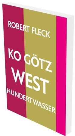 Robert Fleck: KO Götz West Hundertwasser von Fleck,  Robert