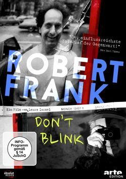 ROBERT FRANK – DON'T BLINK von Israel,  Laura