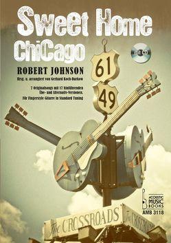 Robert Johnson – Sweet home Chicago von Koch-Darkow,  Gerhard