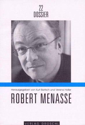 Robert Menasse von Bartsch,  Kurt, Grohotolsky,  Ernst, Höfler,  Günther A, Holler,  Verena, Köhn,  Lothar, Stolz,  Dieter