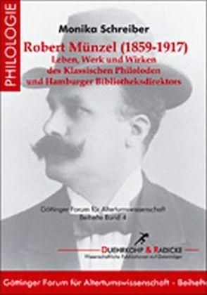 Robert Münzel (1858–1917) von Schreiber,  Monika