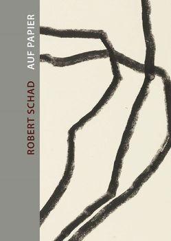 Robert Schad – Auf Papier von Graupner,  Stefan, Schad,  Robert