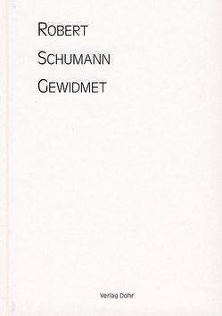 Robert Schumann gewidmet von Knechtges-Obrecht,  Irmgard