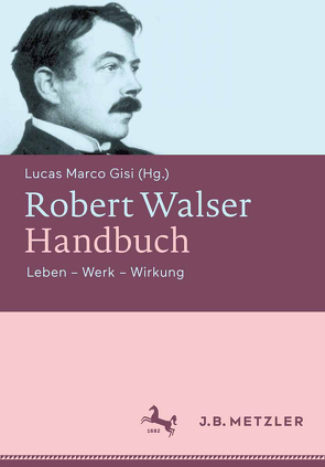 Robert Walser-Handbuch von Gisi,  Lucas Marco