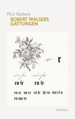 Robert Walsers Gattungen von Keckeis,  Paul