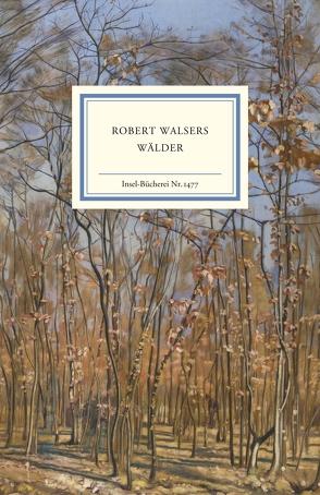 Robert Walsers Wälder von Eickenrodt,  Sabine, Schütz,  Erhard