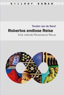 Robertos endlose Reise von Plan,  Martin, Rosenberger,  Eva, Sand,  Torsten van de, Schönauer,  Michael