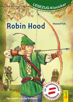 LESEZUG/ Klassiker: Robin Hood von Gallauner,  Lisa, Seelmann,  Cornelia