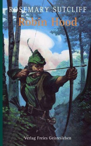 Robin Hood von Gabert,  Sabine, Hodges,  C Walter, Sutcliff,  Rosemary