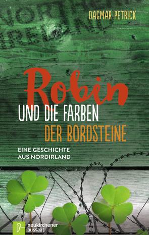Robin und die Farben der Bordsteine von Petrick,  Dagmar