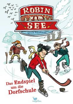 Robin vom See – Das Endspiel um die Dorfschule von Fasshauer,  Ulrich, von Knorre,  Alexander