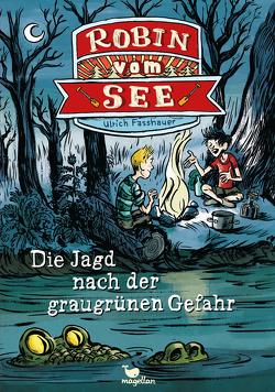 Robin vom See – Die Jagd nach der graugrünen Gefahr – Band 2 von Fasshauer,  Ulrich, von Knorre,  Alexander