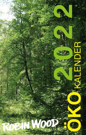 Robin Wood 2022 von Krumm,  Angelika, Weitzel,  Christiane Dr.