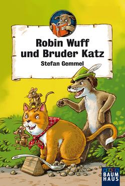 Robin Wuff und Bruder Katz von Gemmel,  Stefan, Pfeiffer,  Peter