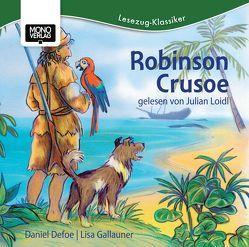 Robinson Crusoe von Defoe,  Daniel, Gallauner,  Lisa, Loidl,  Julian