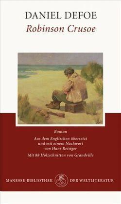 Robinson Crusoe von Defoe,  Daniel, Grandville, Reisiger,  Hans
