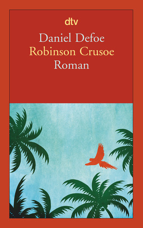 Robinson Crusoe von Defoe,  Daniel, Riederer,  Franz