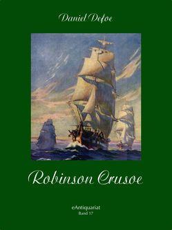 Robinson Crusoe von Defoe,  Daniel, Karl,  Altmüller