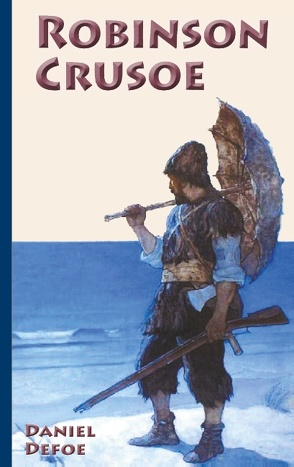 Robinson Crusoe von Defoe,  Daniel