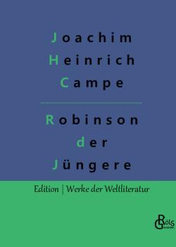 Robinson der Jüngere von Campe,  Joachim Heinrich