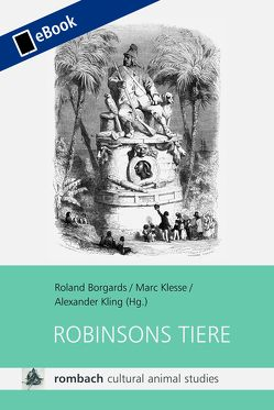 Robinsons Tiere von Borgards,  Roland, Klesse,  Marc, Kling,  Alexander